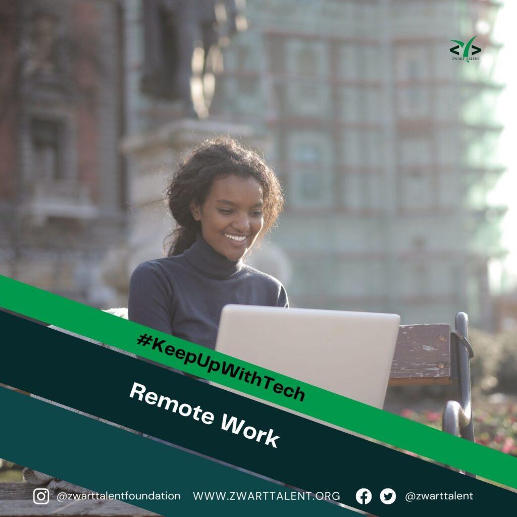Remote Work, New Normal, Work From Home, Transcontinental, Change, Revolution, Zwart Recruit, Zwart Academy, Zwart Foundation, Zwart Talent,